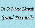 De Ce Iubesc Barbati Grand Prix-urile