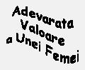 Valoarea Unei Femei